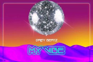Drey-Beatz-–-My-Vibe0A0A-1-360x240
