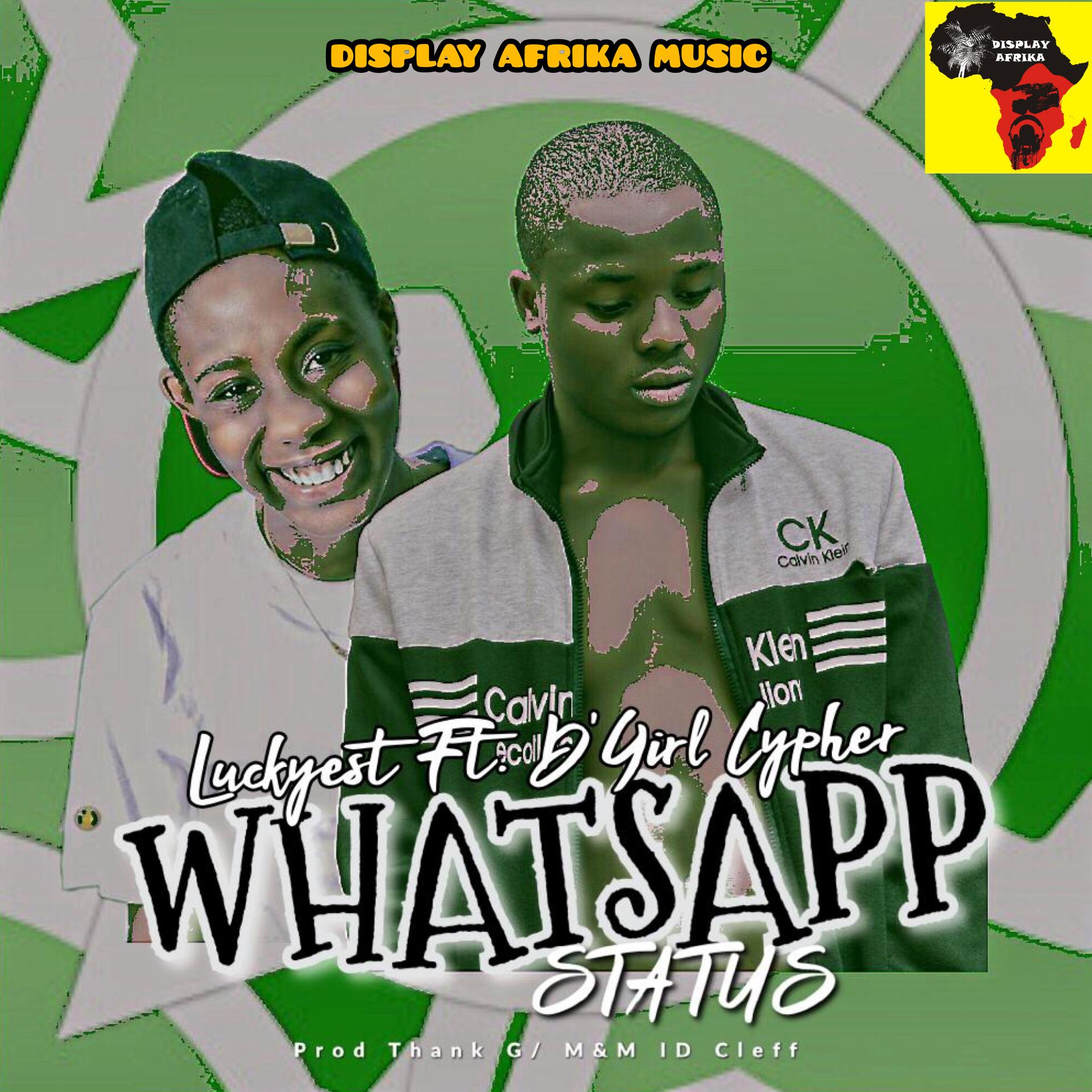 Music Luckyest Whatsapp Status Ft Dgirl Cypher